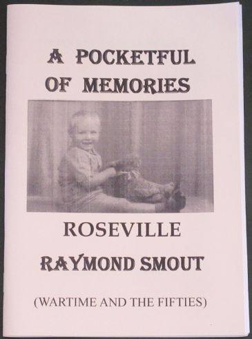 Roseville - Wartime and the Fifties, by Raymond Smout